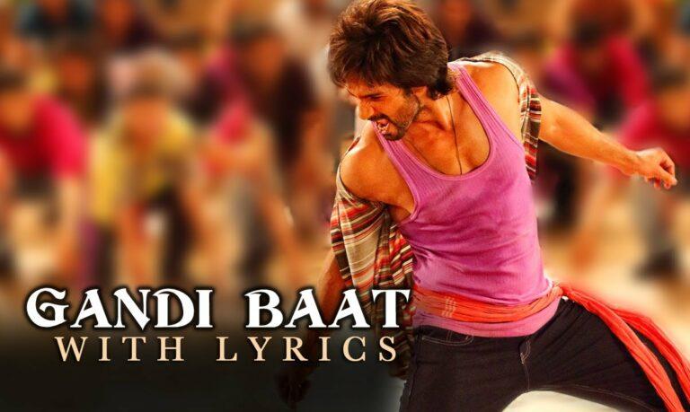 Gandi Baat Lyrics - Kalpana Patowary, Mika Singh