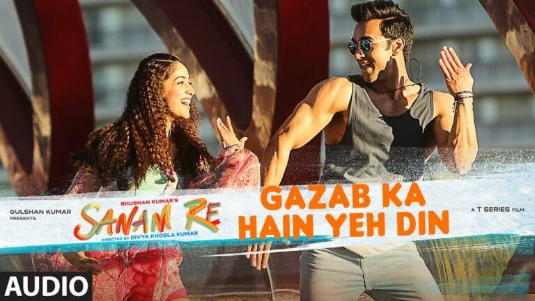 Gazab Ka Hai Yeh Din Lyrics - Amaal Mallik, Arijit Singh