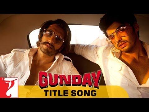 Gunday (Title) Lyrics - Kinga Rhymes, Sohail Sen