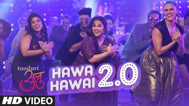 Hawa Hawai 2.0 Lyrics - Kavita Krishnamurthy, Shashaa Tirupati