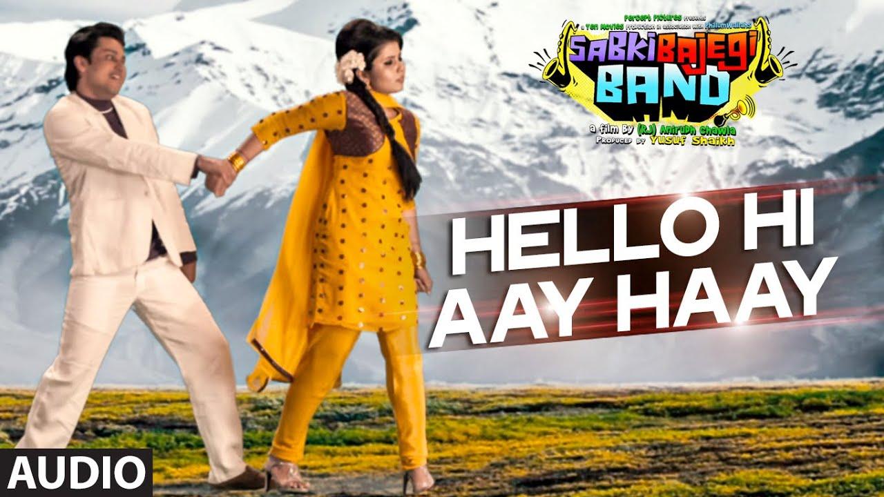 Hello Hi Aay Haay Lyrics - Chin2 Bhosle, Ritu Pathak, Sanjeev Rathod, Sowmya Raoh