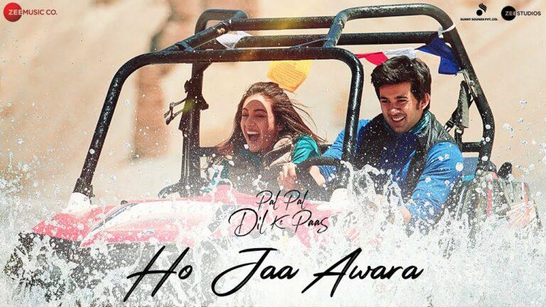 Ho Jaa Awara Lyrics - Ash King, Monali Thakur