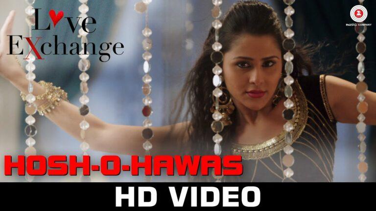 Hosh-O-Hawas Lyrics - Shraddha Pandit