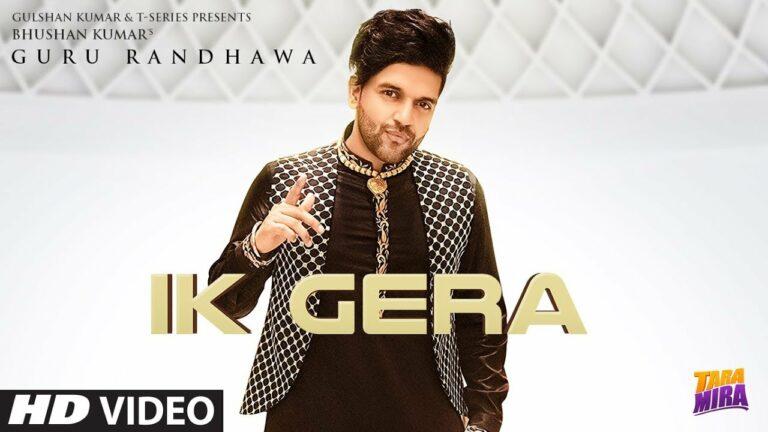 Ik Gera (Title) Lyrics - Guru Randhawa, Vee Sandhu