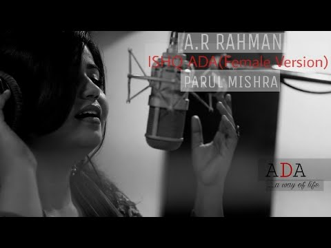 Ishq Ada Lyrics - Parul Mishra