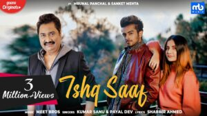 Ishq Saaf (Title) Lyrics - Kumar Sanu, Meet Bros Anjan Ankit, Payal Dev