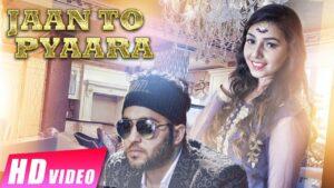Jaan To Pyaara (Title) Lyrics - Bawa Sahni, Maanya Arora