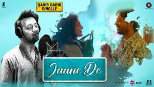 Jaane De Lyrics - Atif Aslam