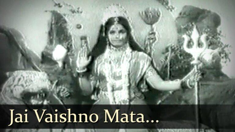 Jai Vaishno Mata Lyrics - Mahendra Kapoor