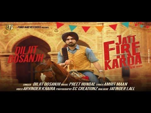 Jatt Fire Karda (Title) Lyrics - Diljit Dosanjh