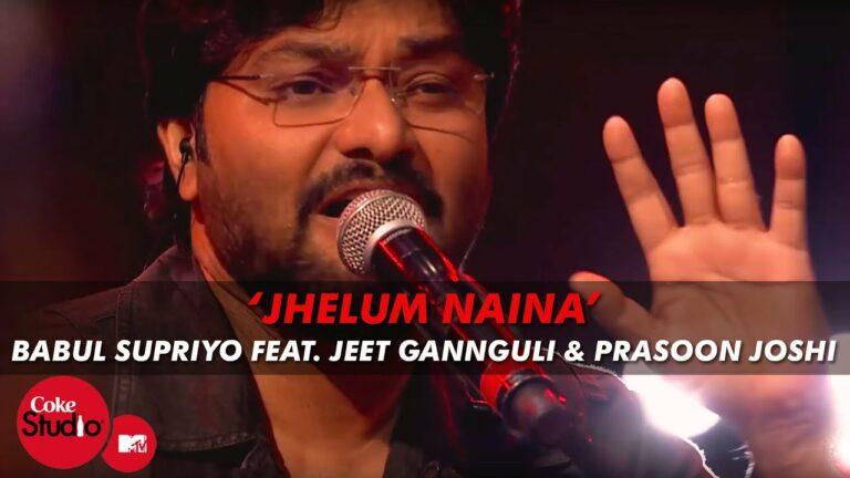 Jhelum Naina Lyrics - Babul Supriyo, Jeet Ganguly