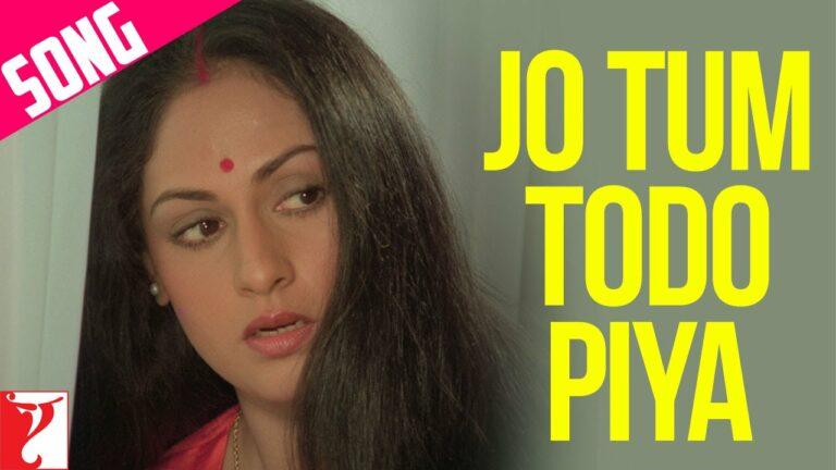 Jo Tum Todo Piya Lyrics - Lata Mangeshkar