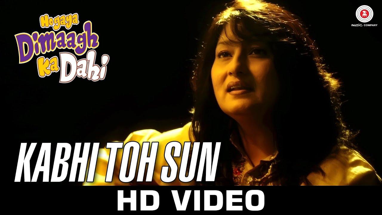 Kabhi Toh Sun Lyrics - Fauzia Arshi
