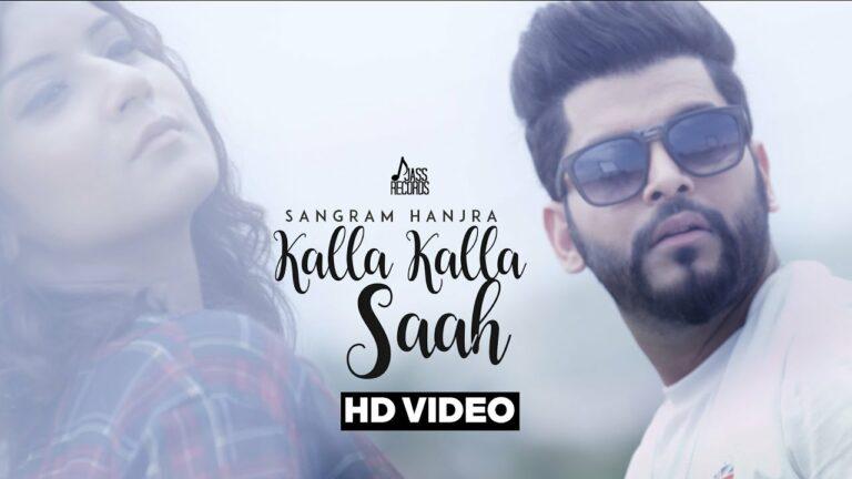 Kalla Kalla Saah (Title) Lyrics - Sangram Hanjra