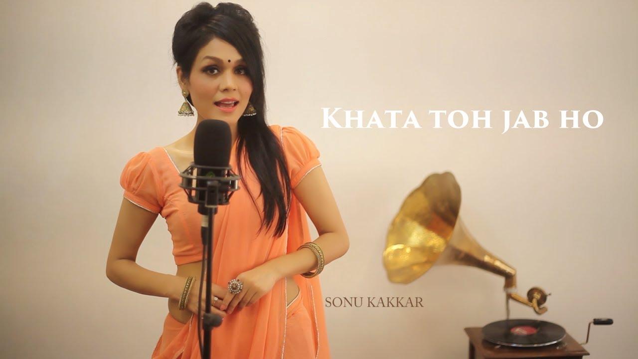 Khata Toh Jab Ho Lyrics - Sonu Kakkar