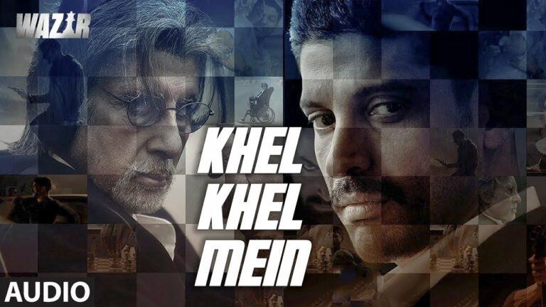Khel Khel Mein Lyrics - Amitabh Bachchan