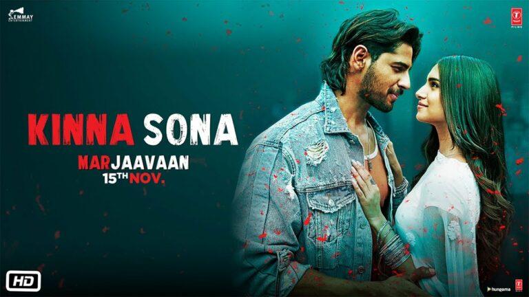 Kinna Sona Lyrics - Dhvani Bhanushali, Jubin Nautiyal, Meet Bros Anjjan