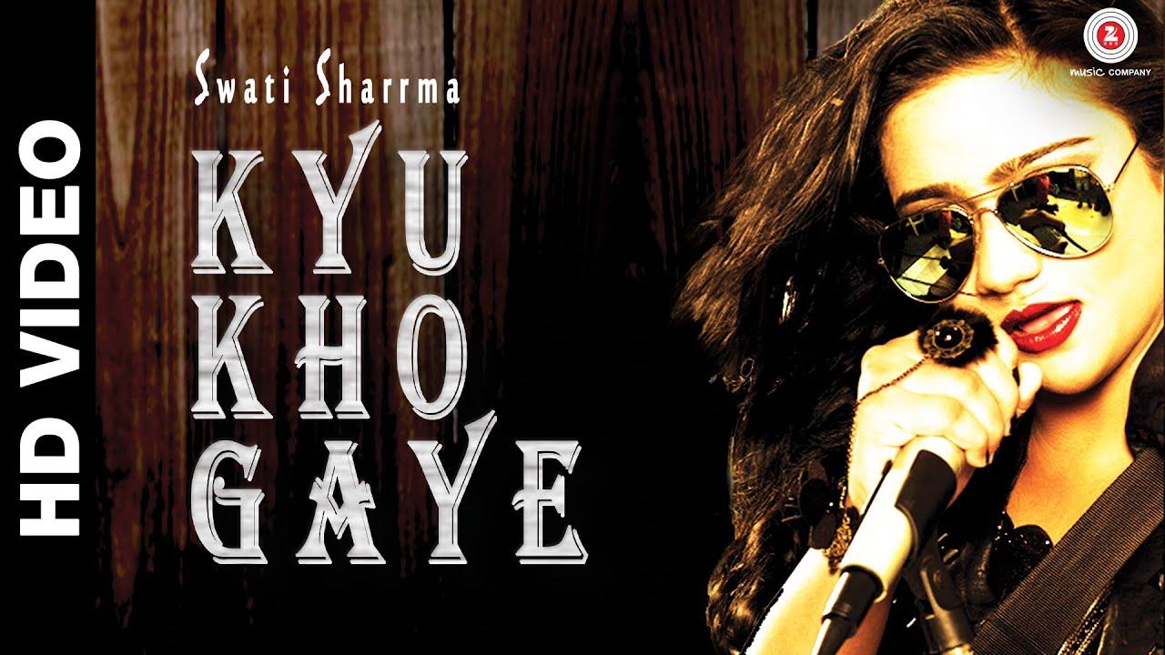 Kyu Kho Gaye (Title) Lyrics - Swati Sharma