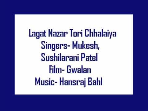 Lagat Nazar Tori Chalaiyya Lyrics - Mukesh Chand Mathur (Mukesh), Susheela