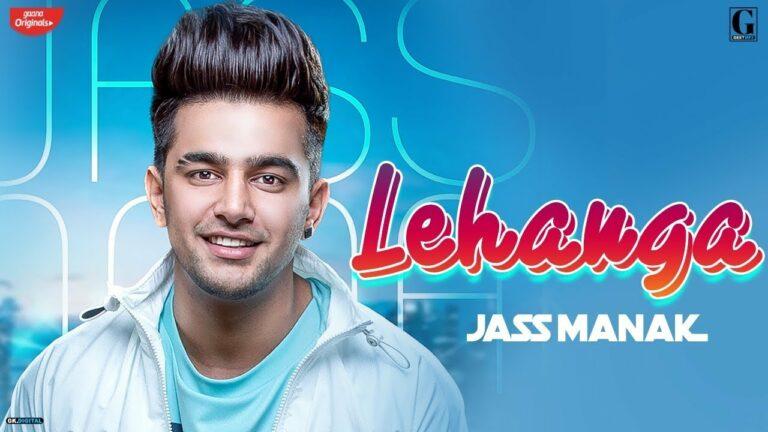Lehanga (Title) Lyrics - Jass Manak