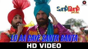 Lo Aa Gaye Santa Banta Lyrics - Sonu Nigam