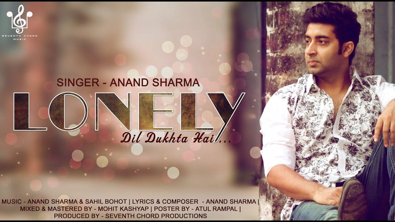 Lonely Dil Dukhta Hai (Title) Lyrics - Anand Sharma