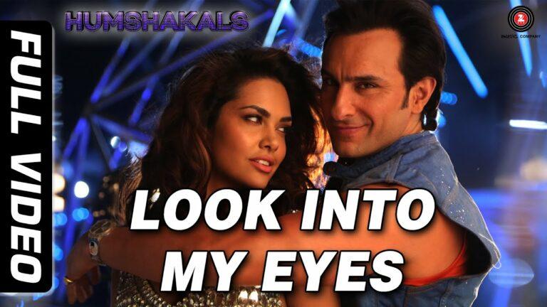 Look Into My Eyes Lyrics - Ash King, Neeti Mohan