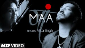 Maa (Title) Lyrics - Mika Singh