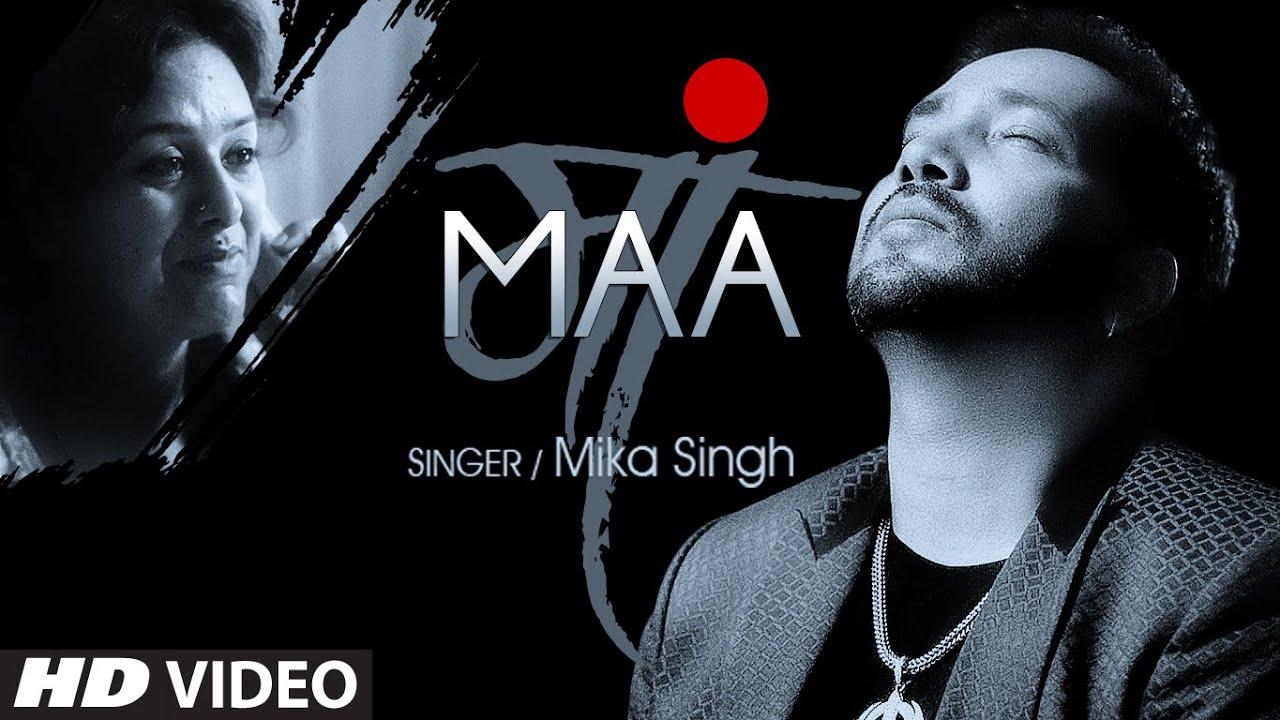 Maa (Title) Lyrics - Mika Singh