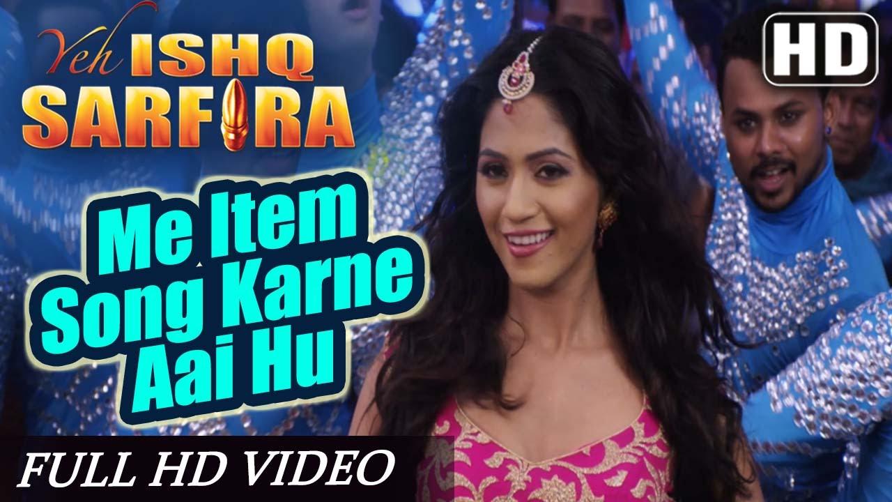 Main Item Song Karne Aayi Lyrics - Shruti Pathak