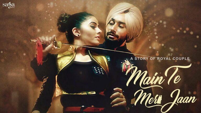 Main Te Meri Jaan Lyrics - Satinder Sartaaj