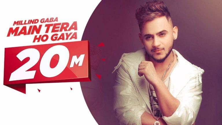 Main Tera Ho Gaya (Title) Lyrics - Pallavi Gaba, Millind Gaba (MG)