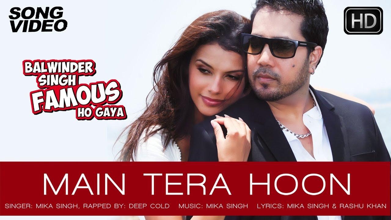 Main Tera Hoon Lyrics - Mika Singh