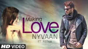 Making Love (Title) Lyrics - Aastha Gill, Nyvaan
