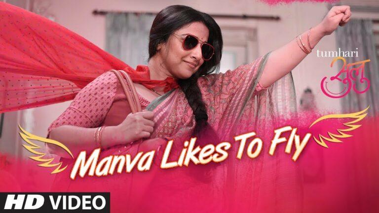 Manva Likes To Fly Lyrics - Shalmali Kholgade