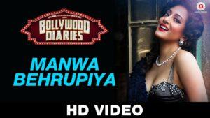 Manwa Behrupiya Lyrics - Arijit Singh, Vipin Patwa