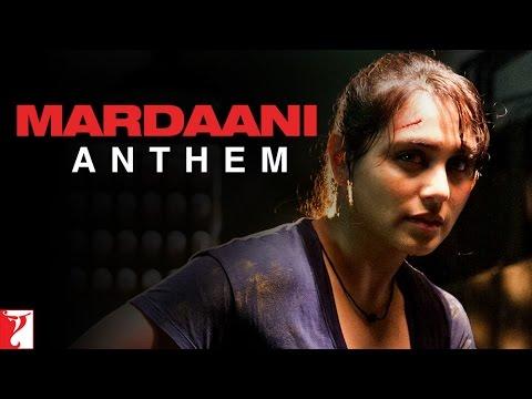 Mardani Anthem Lyrics - Sunidhi Chauhan, Vijay Prakash