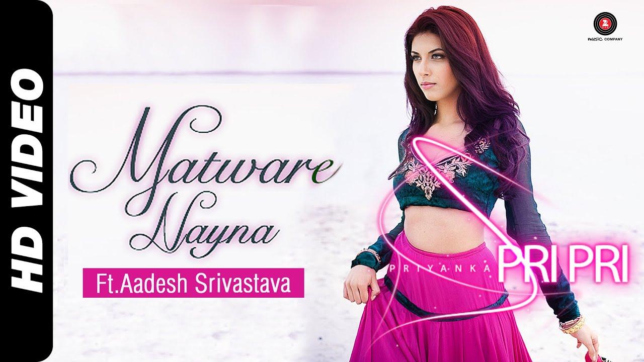 Matware Nayna (Title) Lyrics - Aadesh Shrivastava, Priyanka Pripri
