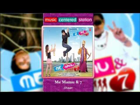 Me Mamu & 7 (Title) Lyrics - Shaan