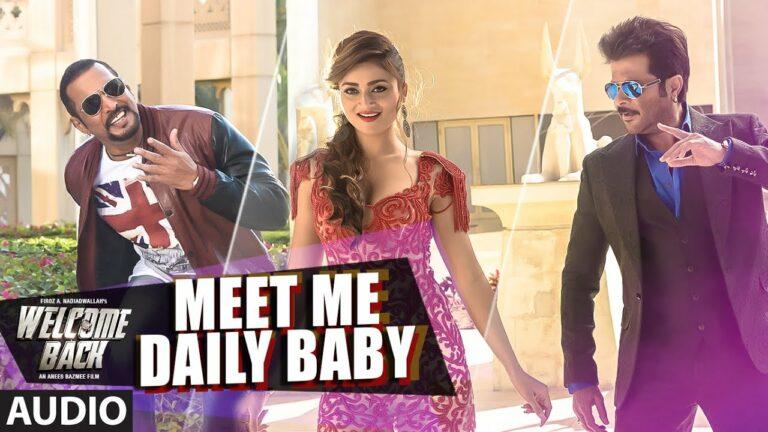 Meet Me Daily Baby Lyrics - Siddhant Madhav