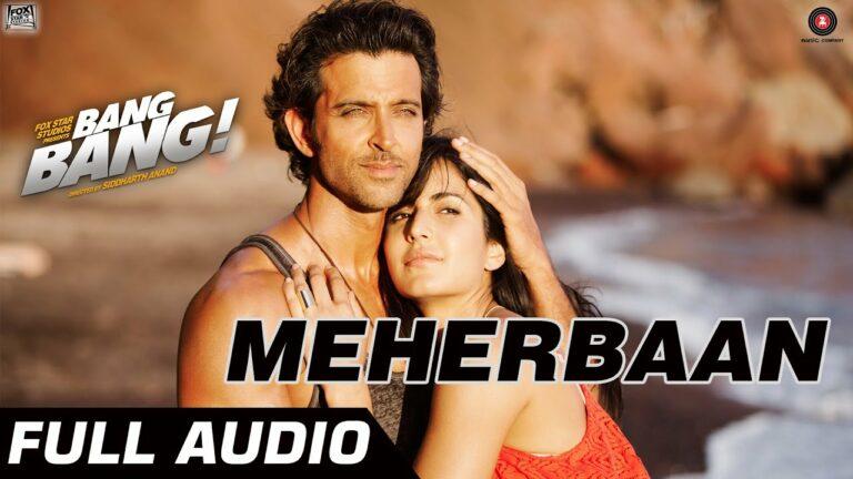 Meherbaan Lyrics - Ash King, Shekhar Ravjiani, Shilpa Rao