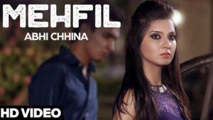 Mehfil (Title) Lyrics - Abhi Chhina