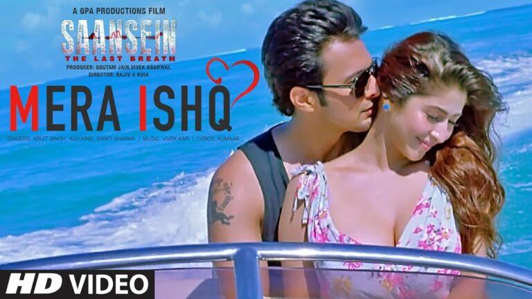 Mera Ishq Lyrics - Arijit Singh, Ash King, Swati Sharma