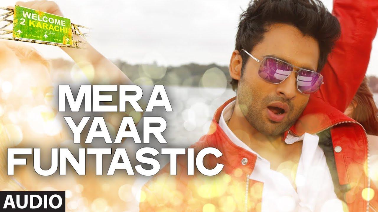 Mera Yaar Funtastic Lyrics - Alam Gir Khan