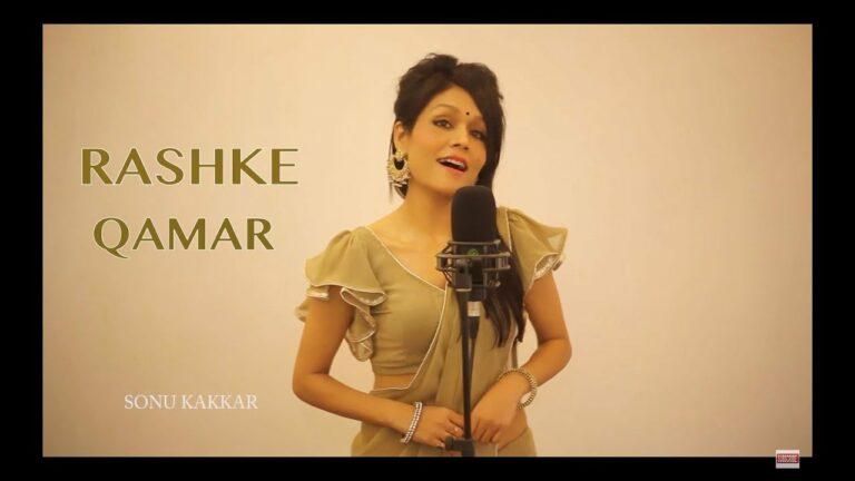 Mere Rashke Qamar - Sonu Kakkar Lyrics - Sonu Kakkar