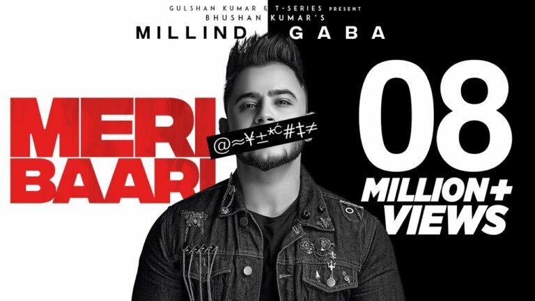 Meri Baari (Title) Lyrics - Millind Gaba (MG)
