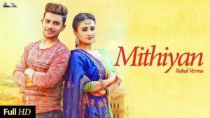 Mithiyan (Title) Lyrics - Rahul Verma