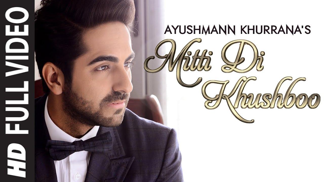Mitti Di Khushboo (Title) Lyrics - Ayushmann Khurrana
