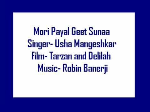 Mori Payal Geet Suna Lyrics - Usha Mangeshkar