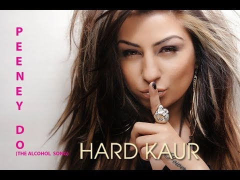 Mujhe Peene Do Lyrics - Hard Kaur